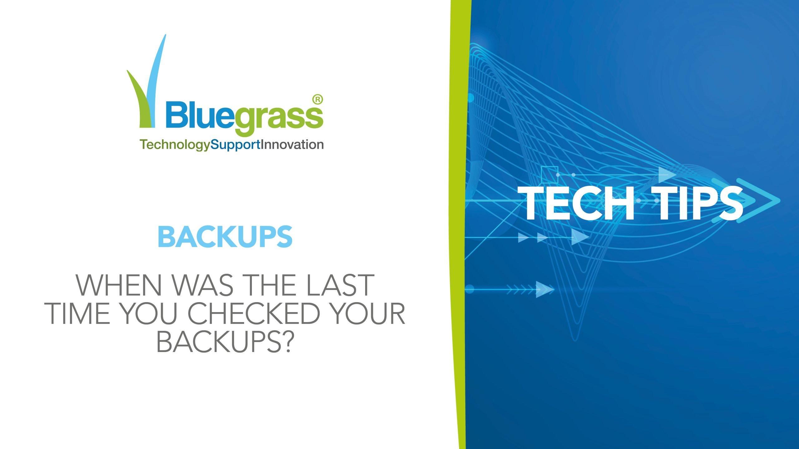Tech tips backup checks