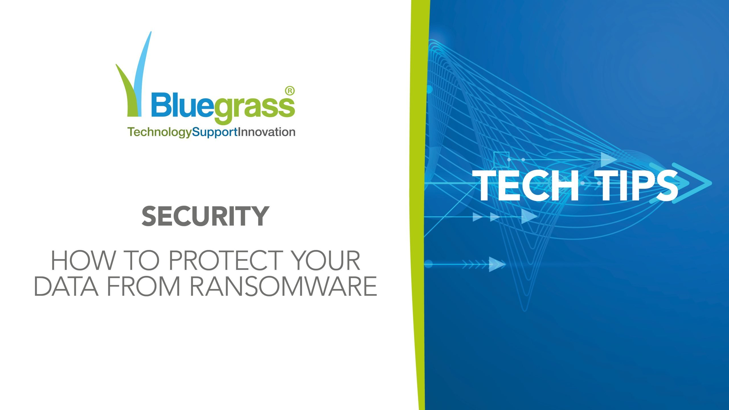 Tech tips ransomware